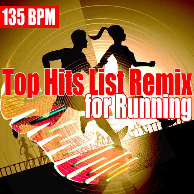 Top Hits List Remix for Running 135 BPM (Best hot hits remix