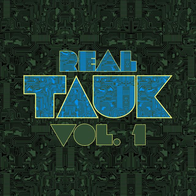 Real Tauk, Vol. 1