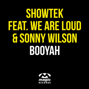 Showtek, We Are Loud, We Are Loud & Sonny Wilson, Sonny Wilson Booyah cover