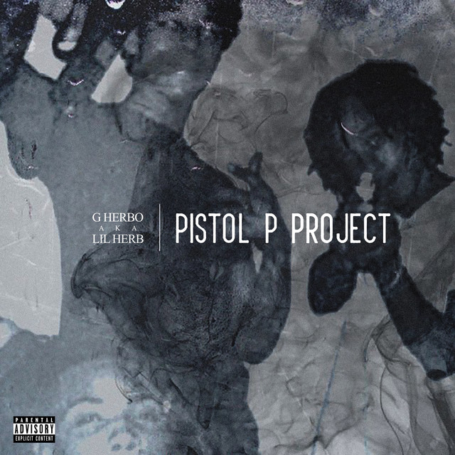 Album cover for Pistol P Project by G Herbo