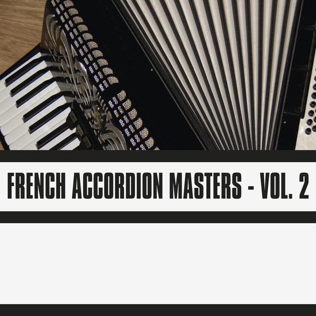 French Accordion Master, Vol  2 by Various Artists on Spotify