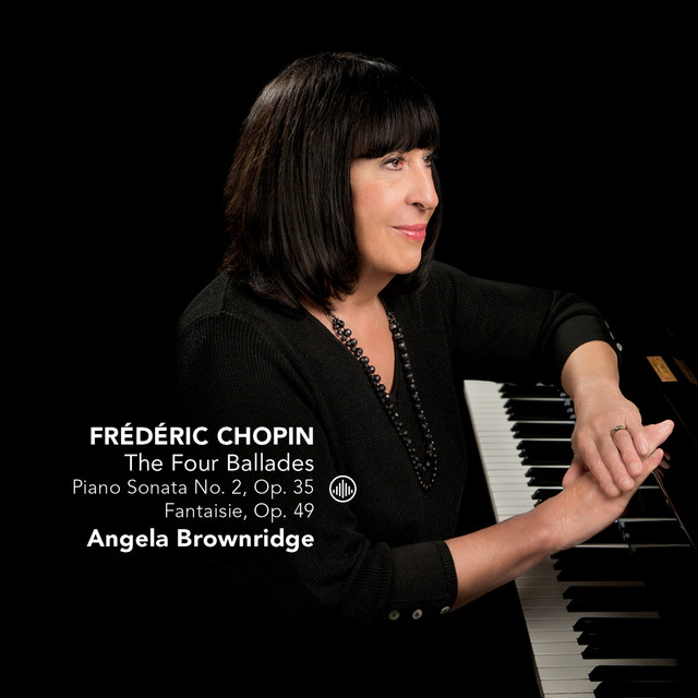Album cover for The Four Ballades by Frédéric Chopin, Angela Brownridge