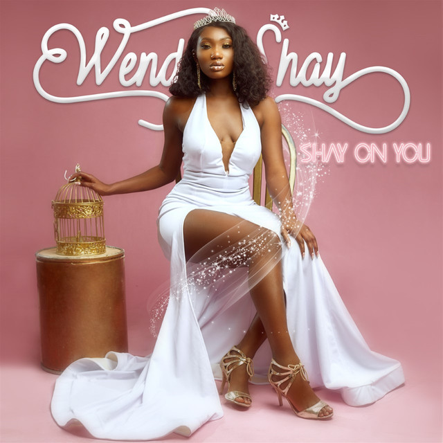 Album cover for Shay On You by Wendy Shay