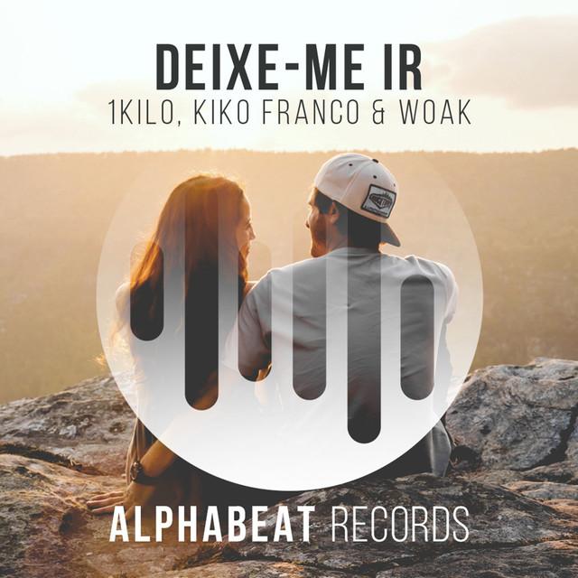 Deixe-Me Ir (Kiko Franco e Woak Remix)