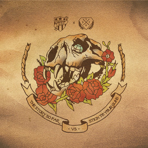 The Story so Far / Stick to Your Guns Split - EP - The Story So Far