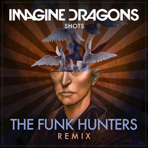 Shots (The Funk Hunters Remix) Albümü
