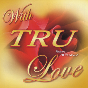 With TRU Love Albumcover