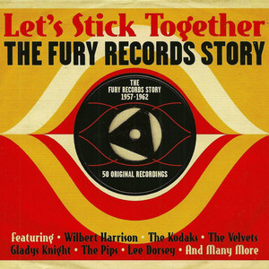 Let's Stick Together The Fury Records Story album
