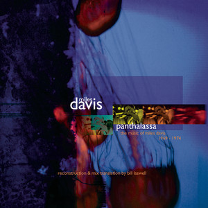Panthalassa: The Music Of Miles Davis 1969-1974 Reconstruction & Mix Translation By Bill Laswell Albumcover