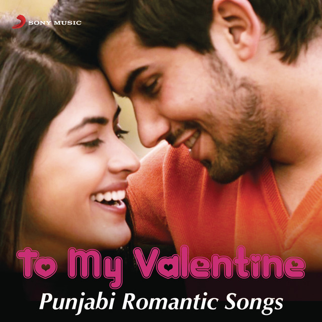 To My Valentine - Punjabi Romantic Songs by Various