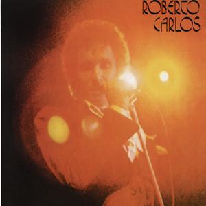 Roberto Carlos (1977)  - Roberto Carlos