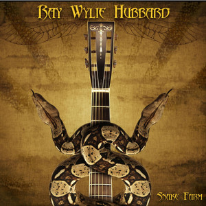 Ray Wylie Hubbard Snake Farm cover