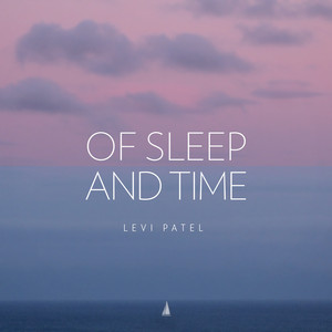Of Sleep and Time