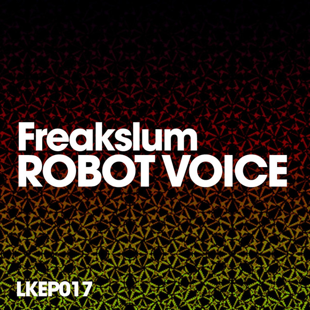 Robot Voice, a song by Freakslum on Spotify