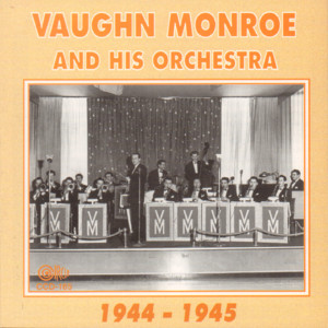 Vaughn Monroe and His Orchestra 1944-1945 album