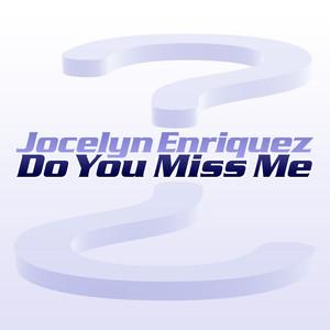 Do You Miss Me album