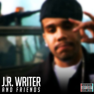 J.R. Writer and Friends