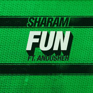 Fun (feat. Anousheh)
