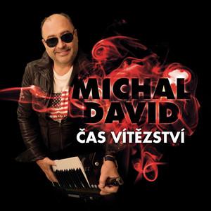 Michal David - Cas vitezstvi