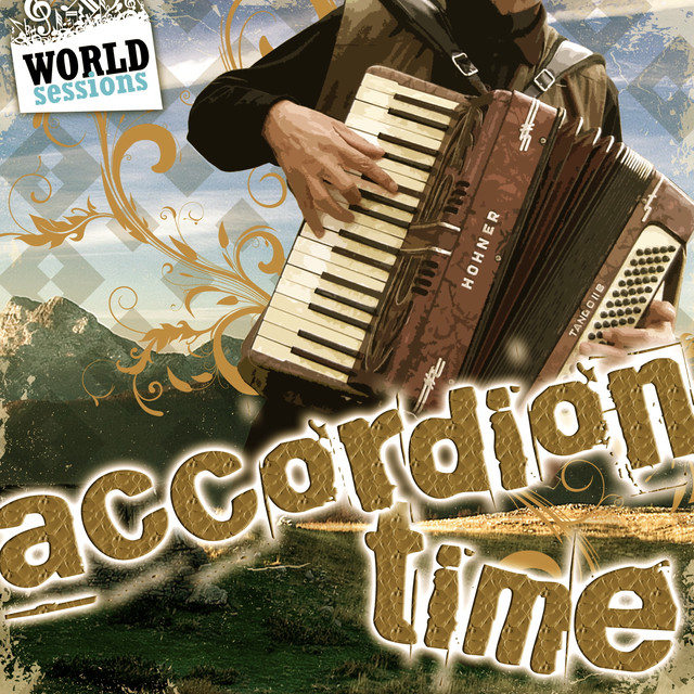 Accordion Time: Best Accordeon Songs in the World Music (Celtic
