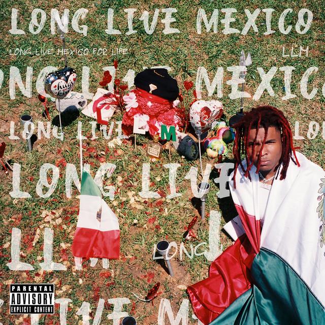 Long Live Mexico