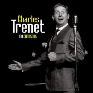 100 Chansons - Charles Trenet