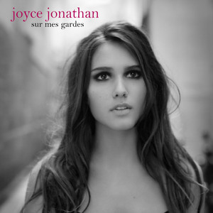 Sur Mes Gardes - Joyce Jonathan