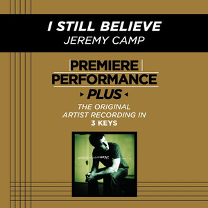 Premiere Performance Plus: I Still Believe