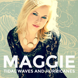 Tidal Waves and Hurricanes - Maggie Szabo