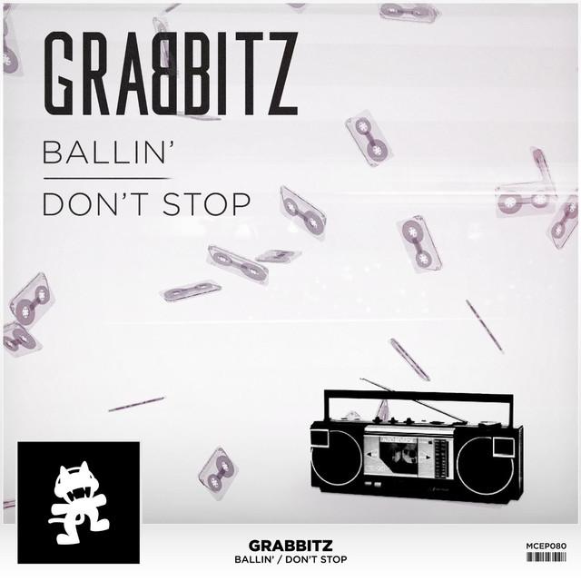 Ballin' / Don't Stop