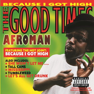 The Good Times - Afroman