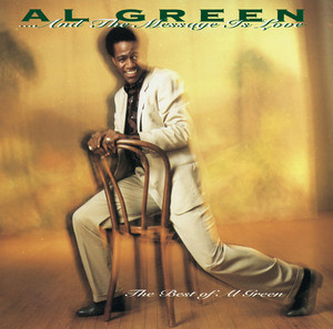 ... And The Message Is Love - The Best Of Al Green Albumcover