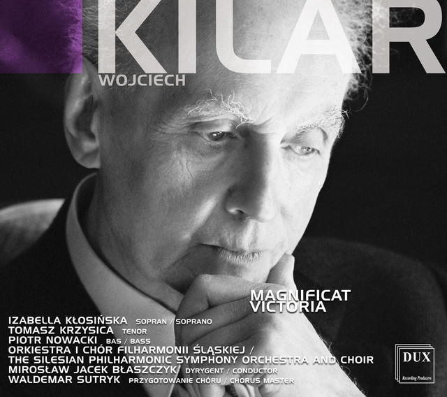 Kilar: Magnificat - Victoria