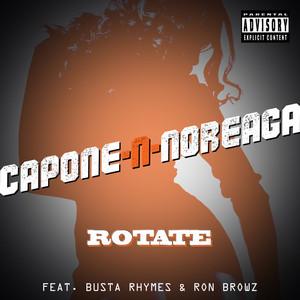 Capone‐N‐Noreaga, Busta Rhymes, Ron Browz Rotate cover