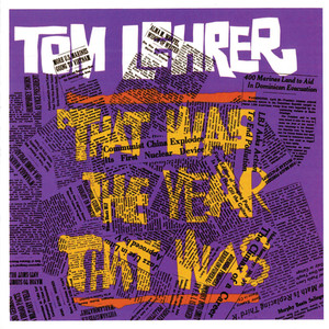 That Was The Year That Was - Tom Lehrer