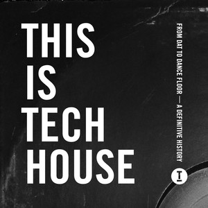 This Is Tech House album