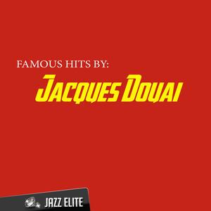 Famous Hits by Jacques Douai album