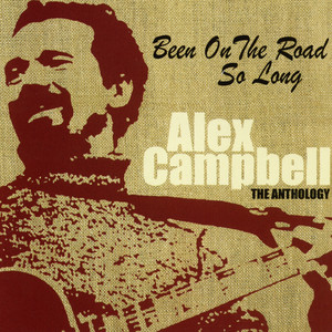 Alex Campbell Been on the Road So Long cover