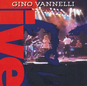 Gino Vannelli Live