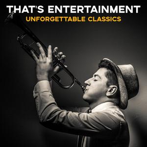 That's Entertainment: Unforgettable Classics