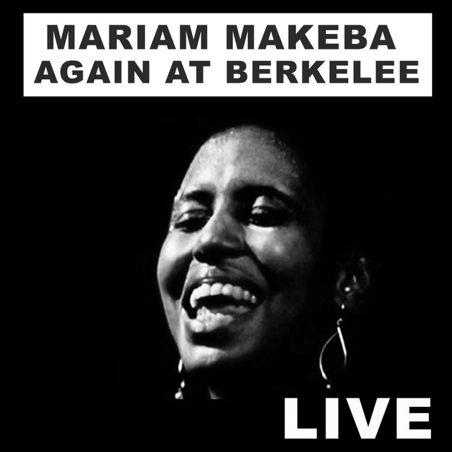 Miriam Makeba Again at Berklee (Live)