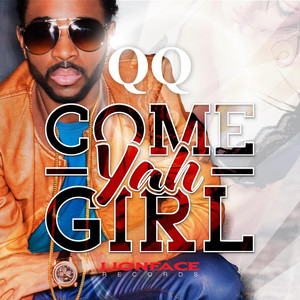 Come Yah Girl