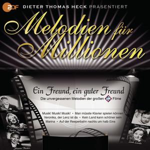 Melodien für Millionen Vol3 D.T.Heck präs. Ein Freund, ein guter Freund album