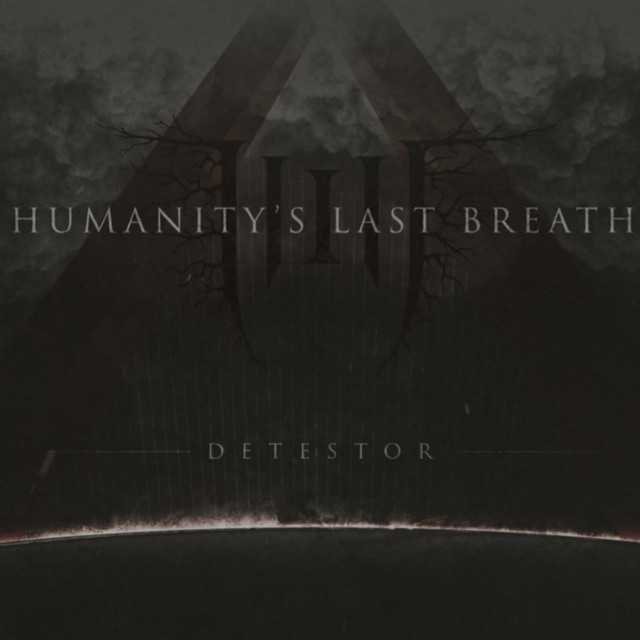 Album cover for Detestor by Humanity's Last Breath