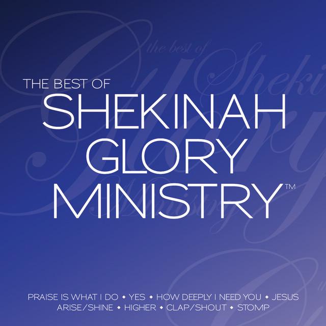 The Best of Shekinah Glory Ministry