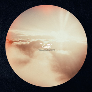 Trummor & Orgel, Hopes and Dreams på Spotify
