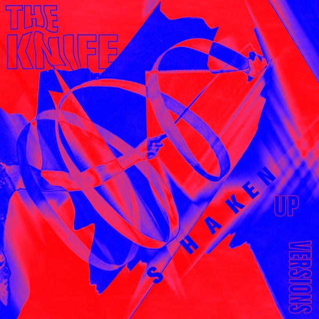 Skivomslag för Knife: Shaken-Up Versions