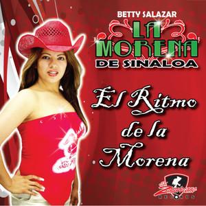 Betty Salazar La Morena de Sinaloa