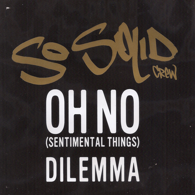So Solid Crew Oh No (Sentimental Things) album cover