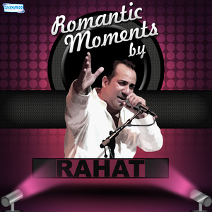 Romantic Moments by Rahat album